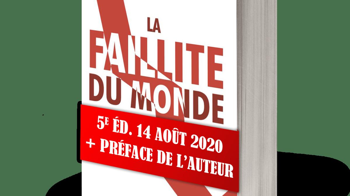 La Faillite du Monde Moderne, 5e édition + Préface du Dr Salim Laïbi