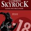 La dérive Skyrock-106
