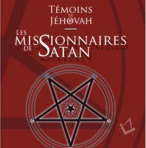 Témoins de Jéhovah : Les missionnaires de Satan-191