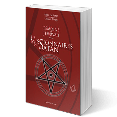 Témoins de Jéhovah : Les missionnaires de Satan-0