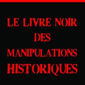 Le livre noir des manipulations historiques-170