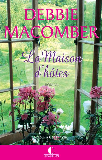La Maison d'hôtes De Debbie Macomber - Éditions Charleston