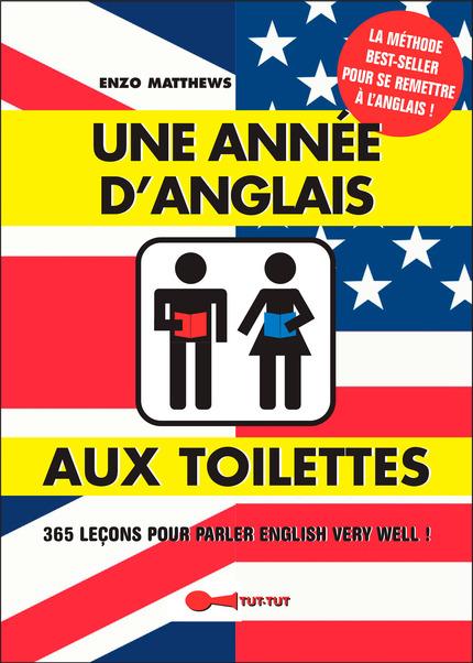 Une année d'anglais aux toilettes De Enzo Matthews - Éditions Tut-tut