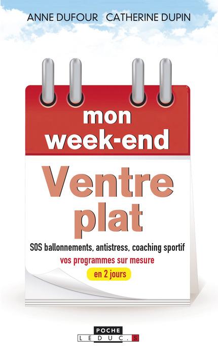 Mon week-end ventre plat De Catherine Dupin et Anne Dufour - Leduc.s éditions