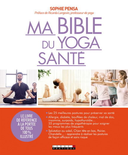 Ma bible du yoga santé  De Sophie Pensa - Leduc.s éditions