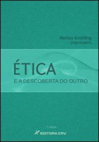Ética e Descoberta do Outro