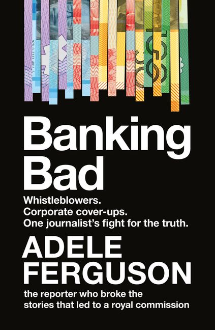 Cover of Banking Bad by Adele Ferguson