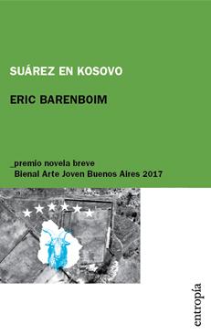Resultado de imagen para suarez en kosovo eric barenboim