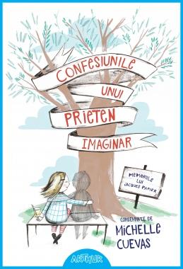 Confesiunile unui prieten imaginar. Memoriile lui Jacques Papier (Michelle Cuevas)