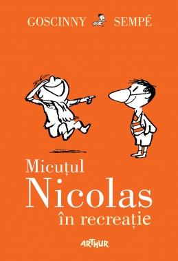 Micuțul Nicolas în recreație (René Goscinny, Jean-Jacques Sempé)