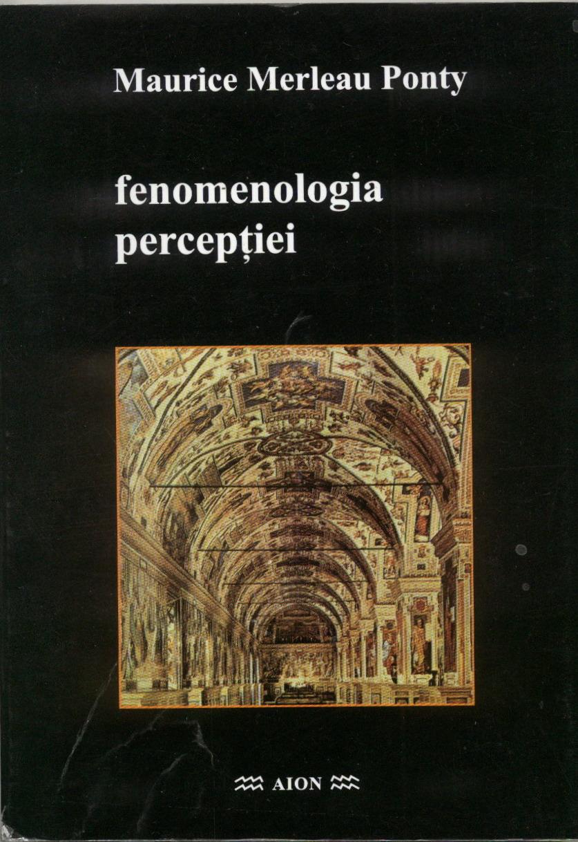 Maurice Merleau-Ponty, Fenomenologia perceptiei