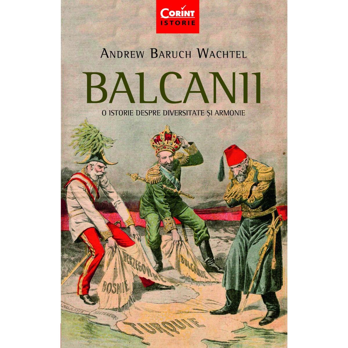 Imagini pentru balcanii o istorie despre diversitate