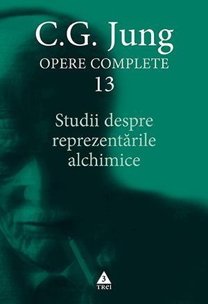 Studii despre reprezentările alchimice - Opere Complete, vol. 13