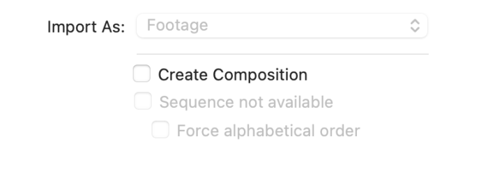 Sequence not available checkbox in After Effects Import window
