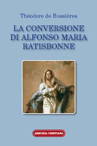 La conversione di Alfonso Maria Ratisbonne