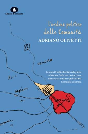 L'ordine politico delle Comunità – Adriano Olivetti (a cura di Davide Cadeddu)