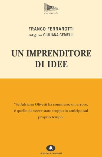 Un imprenditore di idee – Franco Ferrarotti