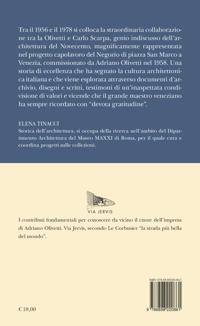 Quarta – MIA MEMORE ET DEVOTA GRATITUDINE – Carlo Scarpa e Olivetti, 1956-1978