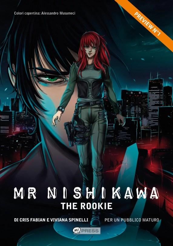 mr. Nishikawa cover della preview di 8 pagine - Un piccolo spillato dove troverete le prime pagine di questa spy-story dai tratti comici e romantici e ricca di momenti d'azione.
