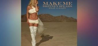 #Release   Britney Spears – Make Me…
