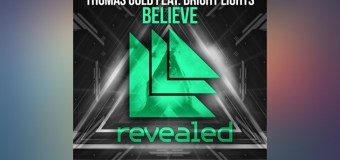 ‪#‎TBT‬ | Thomas Gold feat. Bright Lights – Believe