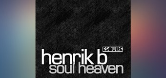 #FreeDownload | Henrik B ft. Terri B – Soul Heaven (eSQUIRE 2016 Remix)