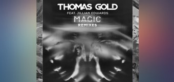 #Release | Thomas Gold – Magic (Remixes)