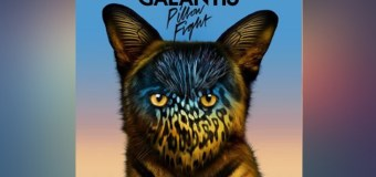 #Release | Galantis – Pillow Fight