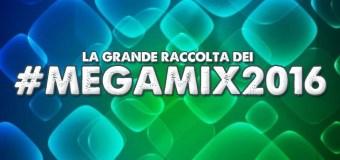 #Megamix – La raccolta di tutti i Megamix del 2016