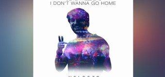 #Release | Oliver Heldens – I Don't Wanna Go Home