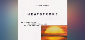 #Release | Calvin Harris, Young Thug, Pharrell Williams, Ariana Grande – Heatstroke