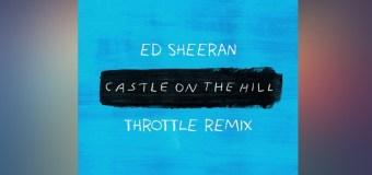 #FreeDownload   Ed Sheeran – Castle On The Hill (Throttle Remix)