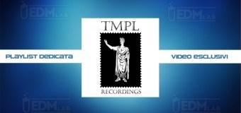 TMPL Recordings Playlist in Esclusiva su EDM Lab