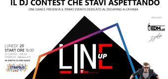 LINE UP – il DJ Contest di Radio OneDance