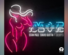 #Release | Sean Paul & David Guetta – Mad Love