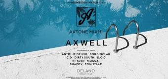 Axtone Miami | Miami Music Week 2018