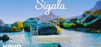 #Release | Sigala feat. Paloma Faith – Lullaby
