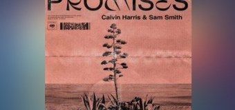 #Release | Calvin Harris, Sam Smith – Promises