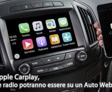 Con Apple Carplay, tutte le radio potranno essere su un Auto Web Radio.