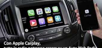 Con Apple Carplay, tutte le radio potranno essere su un Auto Web Radio.