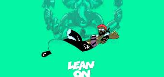 #TBT | Major Lazer – Lean On