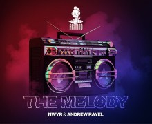 #Release | NWYR & Andrew Rayel – The Melody