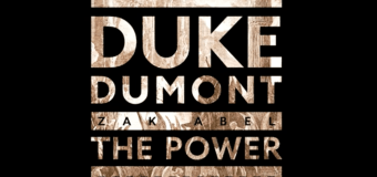 #Release | Duke Dumont feat. Zak Abel – The Power