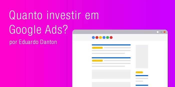 Quanto investir em Google Ads