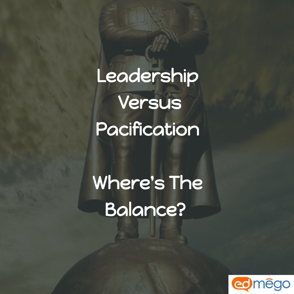 Leadership pacification