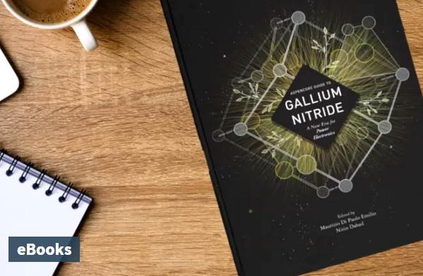 Il nuovo libro di AspenCore che approfondisce il ruolo dei componenti GaN per il nuovo mondo dell'elettronica di potenza