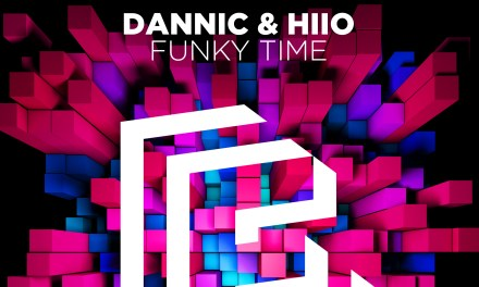 "HIIO & Dannic To Release ""Funky Time"" on Feb. 15th!"