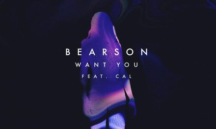 "Bearson Returns With ""Want You""!"
