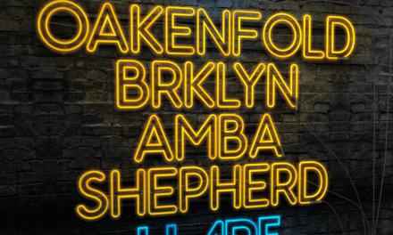 """Oakenfold, BRKLYN & Amba Shepherd Release """"U Are"""""""