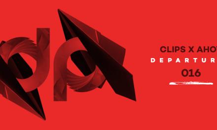 DPR 016    Clips x Ahoy – Departures